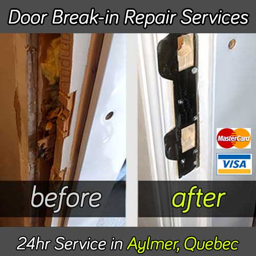 Door break-in repair service in Aylmer Quebec